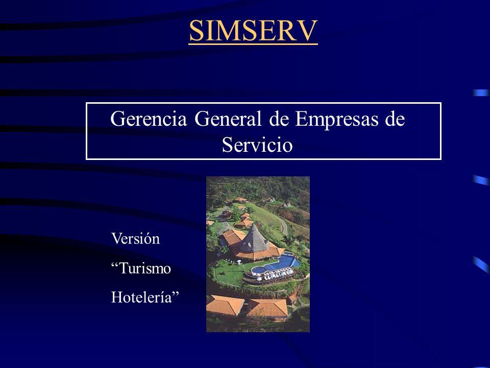 SIMSERV Gerencia General de Empresas de Servicio Versión Turismo Hotelería