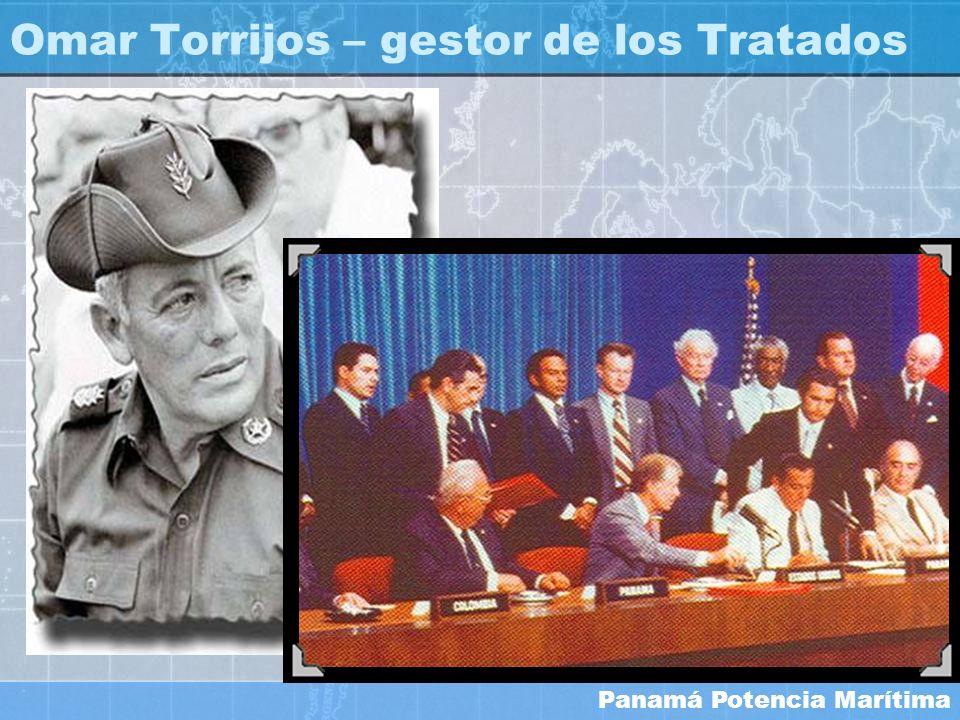 Panamá Potencia Marítima Omar Torrijos – gestor de los Tratados