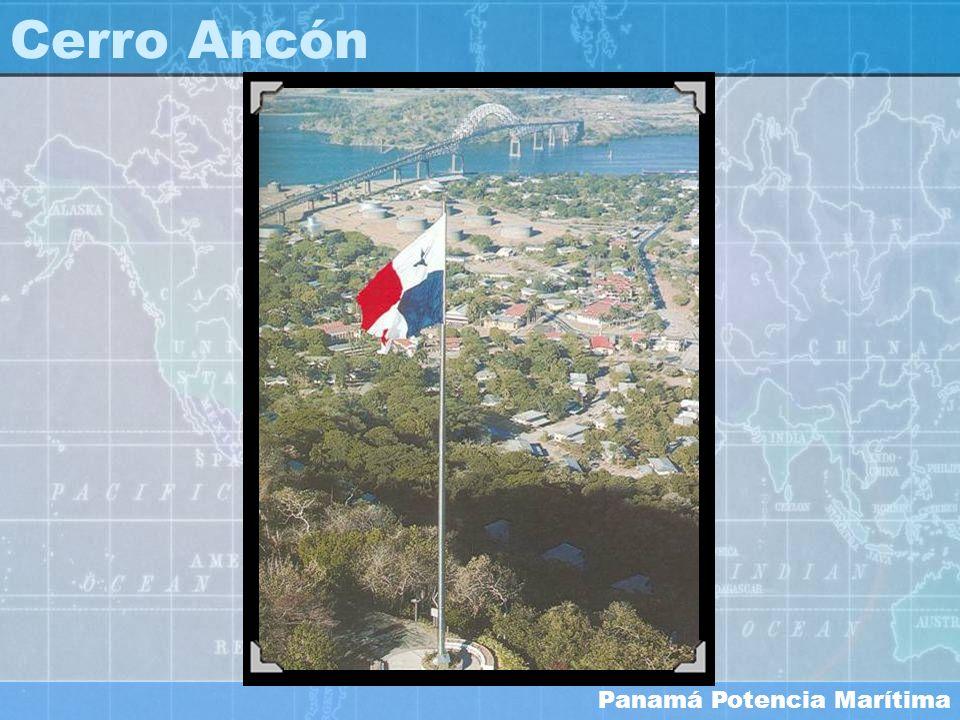Panamá Potencia Marítima Cerro Ancón
