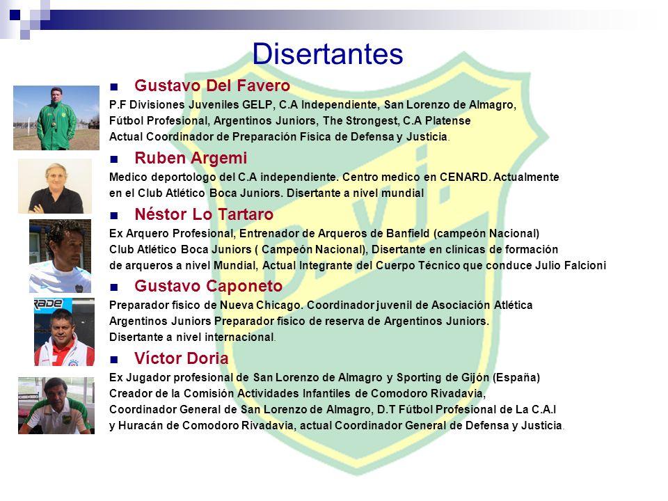 Disertantes Gustavo Del Favero P.F Divisiones Juveniles GELP, C.A Independiente, San Lorenzo de Almagro, Fútbol Profesional, Argentinos Juniors, The S