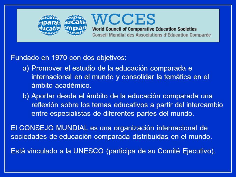 Fundado en 1970 con dos objetivos: a)Promover el estudio de la educación comparada e internacional en el mundo y consolidar la temática en el ámbito a
