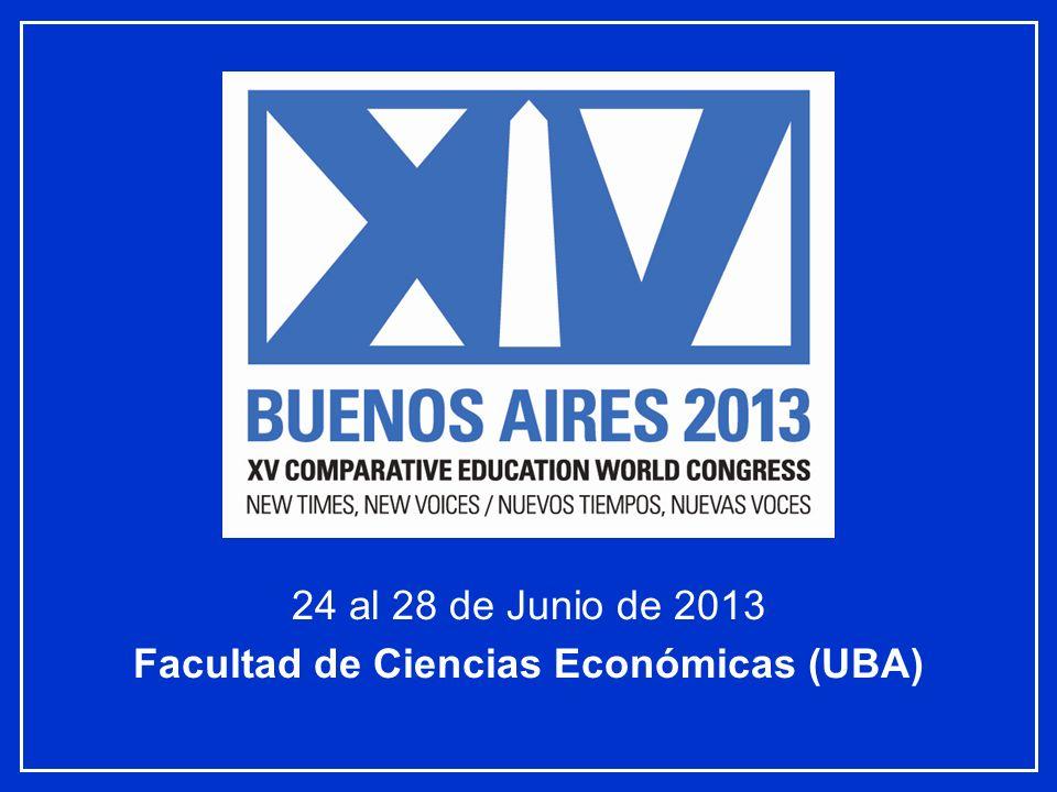 24 al 28 de Junio de 2013 Facultad de Ciencias Económicas (UBA)