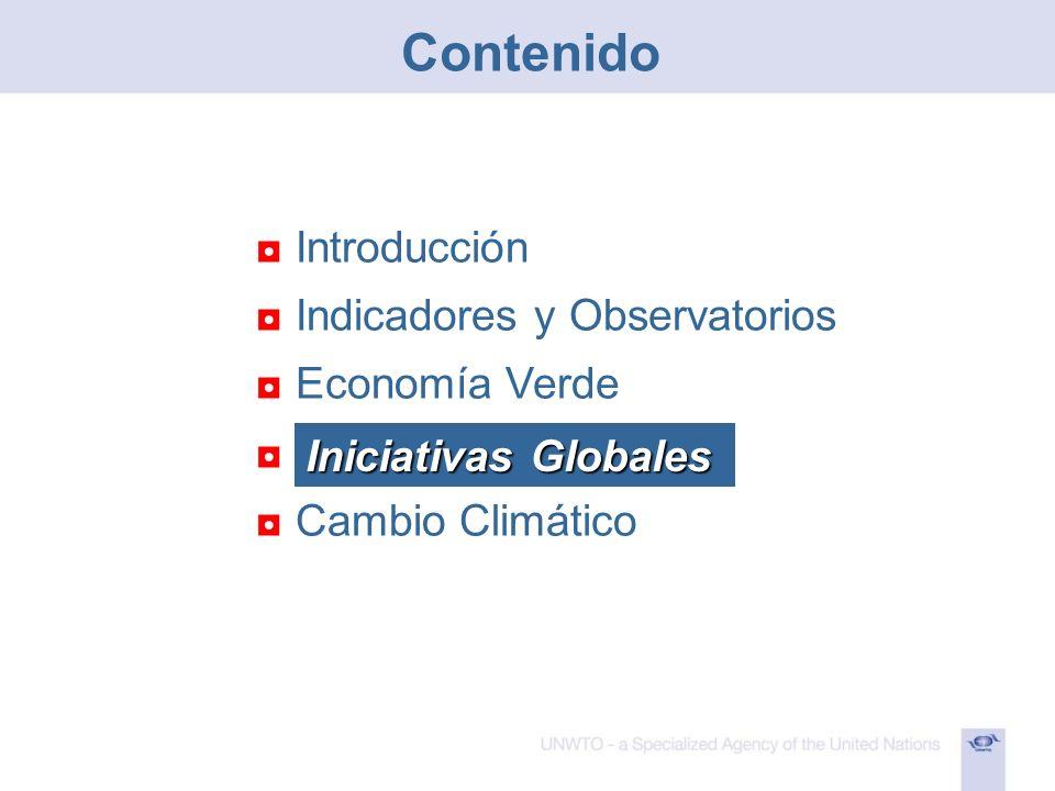 Introducción Indicadores y Observatorios Economía Verde Iniciativas Globales Cambio Climático Iniciativas Globales Contenido