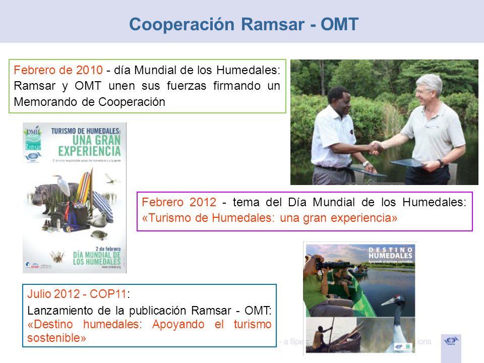 Febrero de 2010 - día Mundial de los Humedales: Ramsar y OMT unen sus fuerzas firmando un Memorando de Cooperación Julio 2012 - COP11: Lanzamiento de