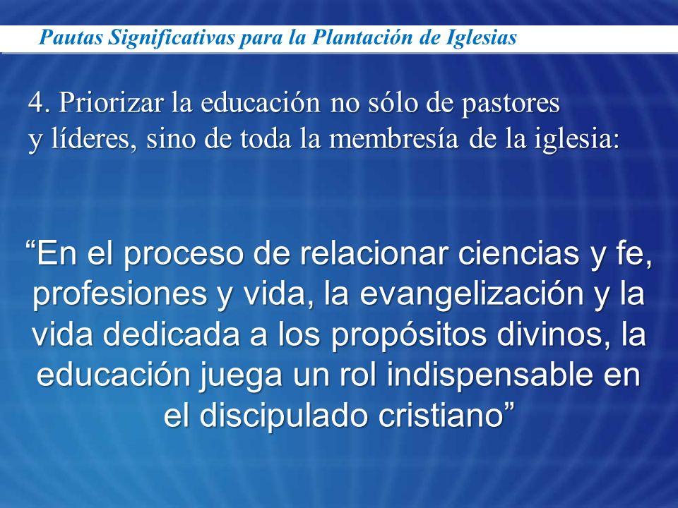 En el proceso de relacionar ciencias y fe, profesiones y vida, la evangelización y la vida dedicada a los propósitos divinos, la educación juega un ro