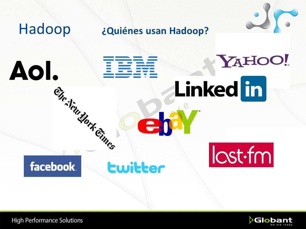 Hadoop ¿Quiénes usan Hadoop?