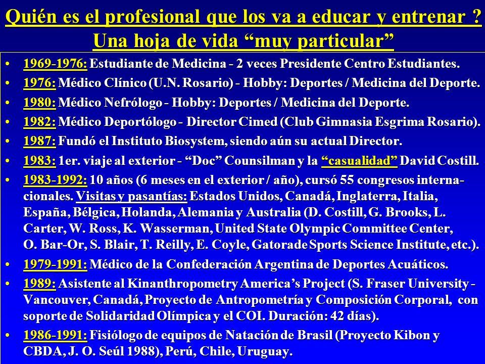 Quién es el profesional que los va a educar y entrenar ? Una hoja de vida muy particular 1969-1976: Estudiante de Medicina - 2 veces Presidente Centro