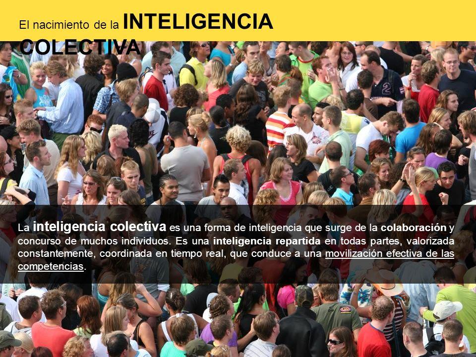 La inteligencia colectiva es una forma de inteligencia que surge de la colaboración y concurso de muchos individuos. Es una inteligencia repartida en