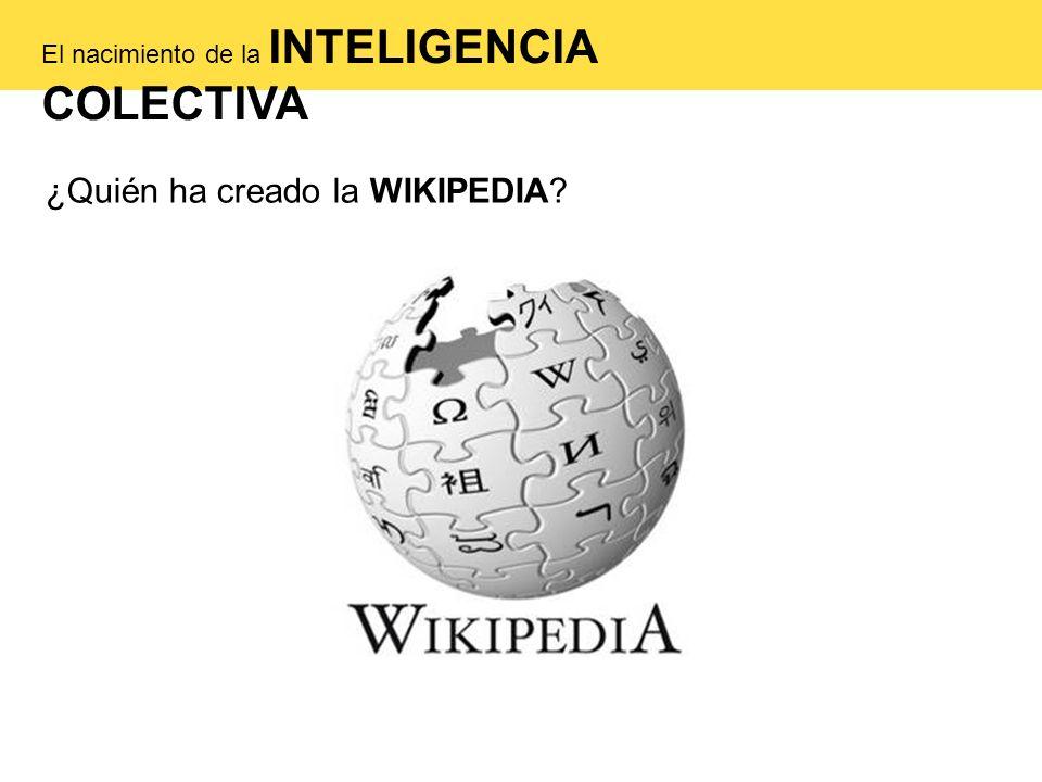 El nacimiento de la INTELIGENCIA COLECTIVA ¿Quién ha creado la WIKIPEDIA?