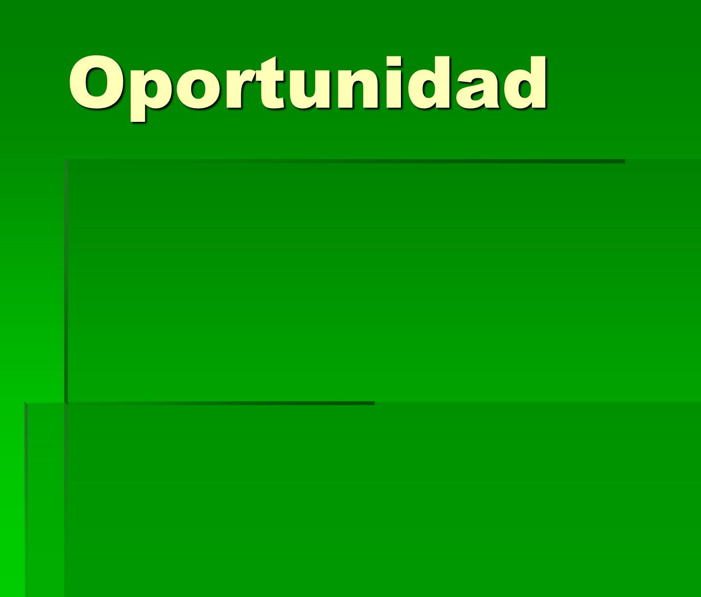 Oportunidad Oportunidad