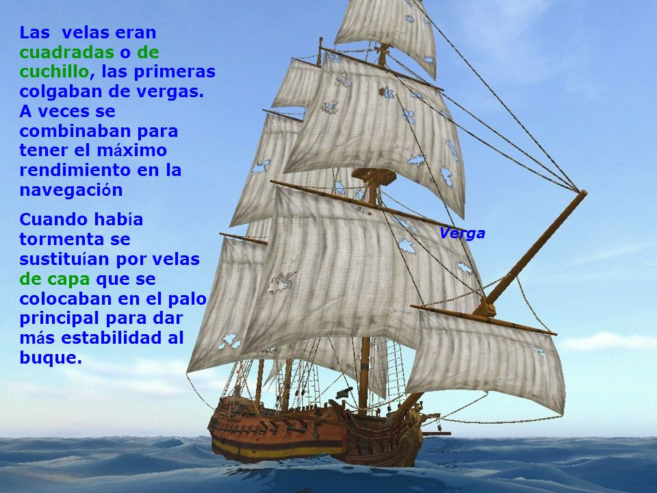 Que es mi barco mi tesoro, que es mi dios la libertad, mi ley, la fuerza y el viento, mi única patria, la mar.