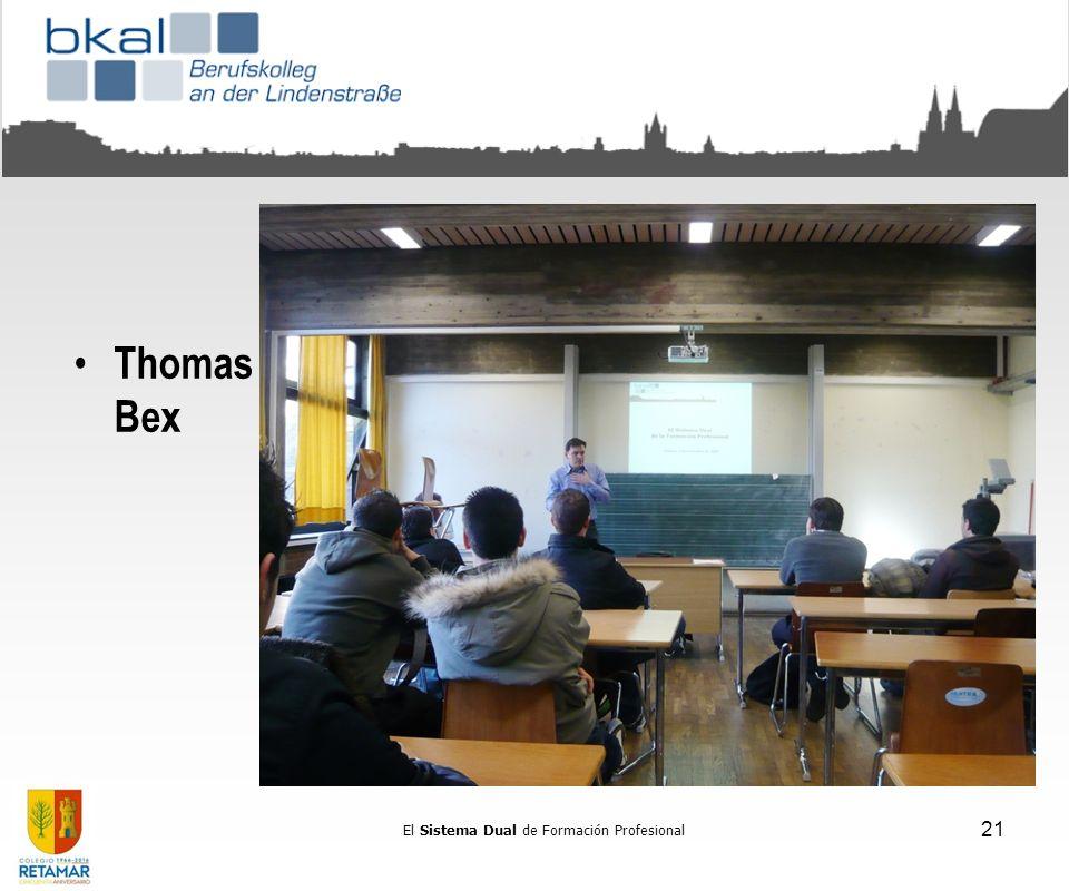 Berufskolleg an der Lindenstrasse (http://www.bkal.de/). Colonia, 2008http://www.bkal.de/ Thomas Bex El Sistema Dual de Formación Profesional 21