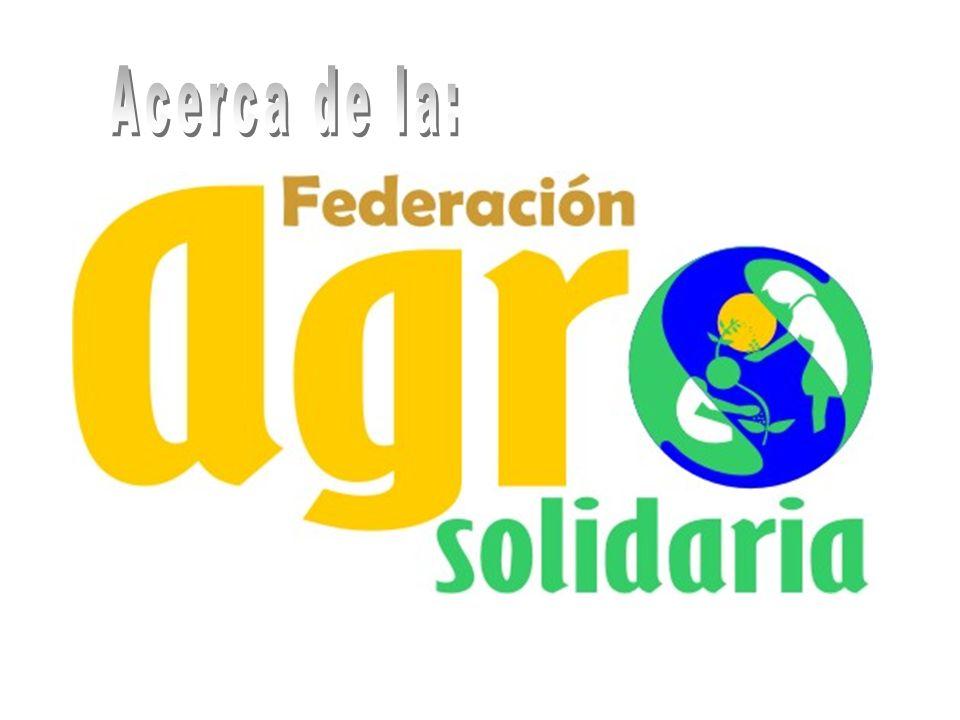 PRODUCTOS AGROSOLIDARIA Orellana Cultivo, acopio, empaque y distribución de: Orellana a través del Grupo Asociativo de Agrosolidaria Seccional Zetaquíra - Boyacá