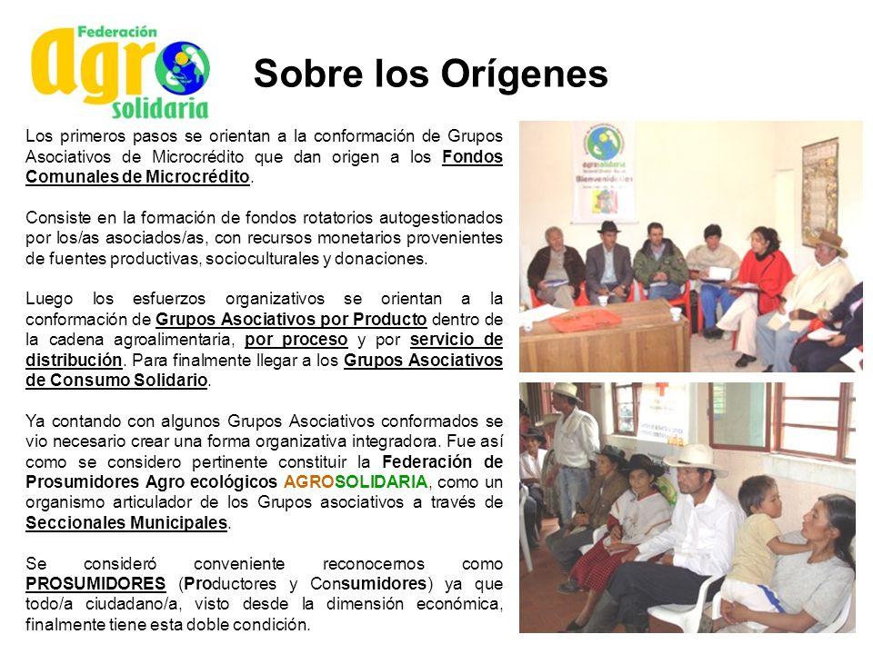 Sobre los Orígenes Los primeros pasos se orientan a la conformación de Grupos Asociativos de Microcrédito que dan origen a los Fondos Comunales de Mic