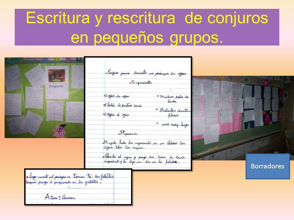 Escritura y rescritura de conjuros en pequeños grupos. Borradores