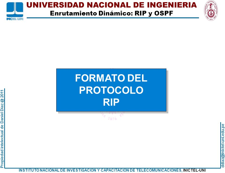 UNIVERSIDAD NACIONAL DE INGENIERIA Enrutamiento Dinámico: RIP y OSPF ddiaz@inictel-uni.edu.pe INSTITUTO NACIONAL DE INVESTIGACION Y CAPACITACION DE TELECOMUNICACIONES, INICTEL-UNI Propiedad intelectual de Daniel Díaz @ 2011 UN DETALLE: SUMMARY Desde Ra como llega a 200.1.1.64/26 Ra# show ip route Codes: C - connected, S - static, R - RIP, M - mobile, B - BGP D - EIGRP, EX - EIGRP external, O - OSPF, IA - OSPF inter area N1 - OSPF NSSA external type 1, N2 - OSPF NSSA external type 2 E1 - OSPF external type 1, E2 - OSPF external type 2 i - IS-IS, su - IS-IS summary, L1 - IS-IS level-1, L2 - IS-IS level-2 ia - IS-IS inter area, * - candidate default, U - per-user static route o - ODR, P - periodic downloaded static route Gateway of last resort is not set 200.1.1.0/24 is variably subnetted, 2 subnets, 2 masks C 200.1.1.0/26 is directly connected, FastEthernet2/0 R 200.1.1.0/24 [120/1] via 40.1.2.14, 00:00:25, FastEthernet1/1 40.0.0.0/30 is subnetted, 6 subnets R 40.1.2.8 [120/2] via 40.1.2.14, 00:00:25, FastEthernet1/1 [120/2] via 40.1.2.2, 00:00:11, FastEthernet1/0 C 40.1.2.12 is directly connected, FastEthernet1/1 C 40.1.2.0 is directly connected, FastEthernet1/0 R 40.1.2.4 [120/1] via 40.1.2.2, 00:00:11, FastEthernet1/0 R 40.1.2.16 [120/1] via 40.1.2.14, 00:00:25, FastEthernet1/1 [120/1] via 40.1.2.2, 00:00:11, FastEthernet1/0 R 40.1.2.20 [120/1] via 40.1.2.14, 00:00:25, FastEthernet1/1 Ra# Ra# show ip route Codes: C - connected, S - static, R - RIP, M - mobile, B - BGP D - EIGRP, EX - EIGRP external, O - OSPF, IA - OSPF inter area N1 - OSPF NSSA external type 1, N2 - OSPF NSSA external type 2 E1 - OSPF external type 1, E2 - OSPF external type 2 i - IS-IS, su - IS-IS summary, L1 - IS-IS level-1, L2 - IS-IS level-2 ia - IS-IS inter area, * - candidate default, U - per-user static route o - ODR, P - periodic downloaded static route Gateway of last resort is not set 200.1.1.0/24 is variably subnetted, 2 subnets, 2 masks C 200.1.1.0/26 is directly connected, FastEthernet2/0 R 200.1.1.0/24 [120/1] via 40.1.2.14, 00:00:25, FastEthernet1/1 40.0.0.0/30 is subnetted, 6 subnets R 40.1.2.8 [120/2] via 40.1.2.14, 00:00:25, FastEthernet1/1 [120/2] via 40.1.2.2, 00:00:11, FastEthernet1/0 C 40.1.2.12 is directly connected, FastEthernet1/1 C 40.1.2.0 is directly connected, FastEthernet1/0 R 40.1.2.4 [120/1] via 40.1.2.2, 00:00:11, FastEthernet1/0 R 40.1.2.16 [120/1] via 40.1.2.14, 00:00:25, FastEthernet1/1 [120/1] via 40.1.2.2, 00:00:11, FastEthernet1/0 R 40.1.2.20 [120/1] via 40.1.2.14, 00:00:25, FastEthernet1/1 Ra# Aquí se ve a las redes 200.1.1.64, 200.1.1.128 y 200.1.1.192 como si fuera la red 200.1.1.0 Salto siguiente 40.1.2.14 Ra#clear ip route * Borra la tabla de enrutamiento.