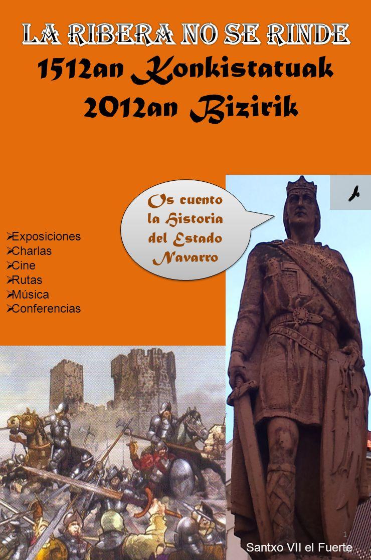 Exposiciones Charlas Cine Rutas Música Conferencias 1 Os cuento la Historia del Estado Navarro Santxo VII el Fuerte