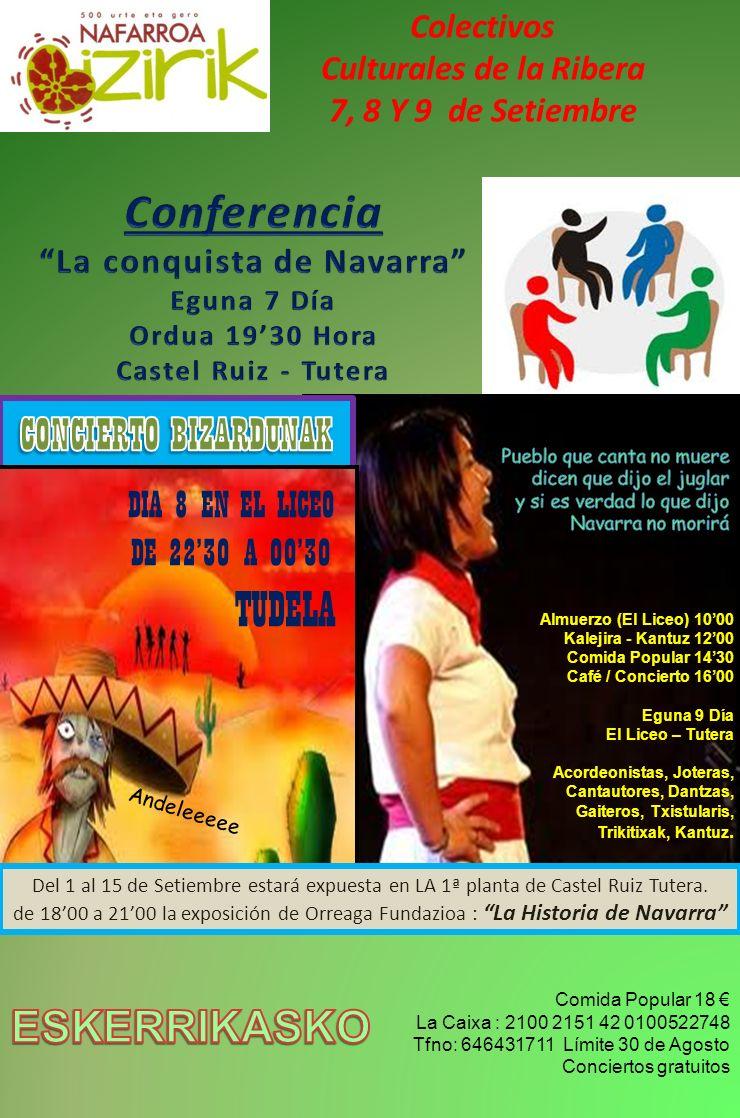 Colectivos Culturales de la Ribera 7, 8 Y 9 de Setiembre Almuerzo (El Liceo) 1000 Kalejira - Kantuz 1200 Comida Popular 1430 Café / Concierto 1600 Egu