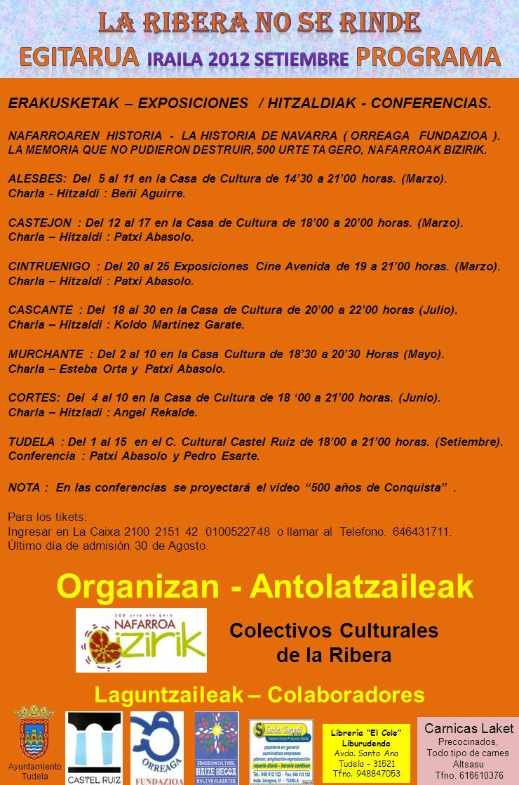 ERAKUSKETAK – EXPOSICIONES / HITZALDIAK - CONFERENCIAS. NAFARROAREN HISTORIA - LA HISTORIA DE NAVARRA ( ORREAGA FUNDAZIOA ). LA MEMORIA QUE NO PUDIERO