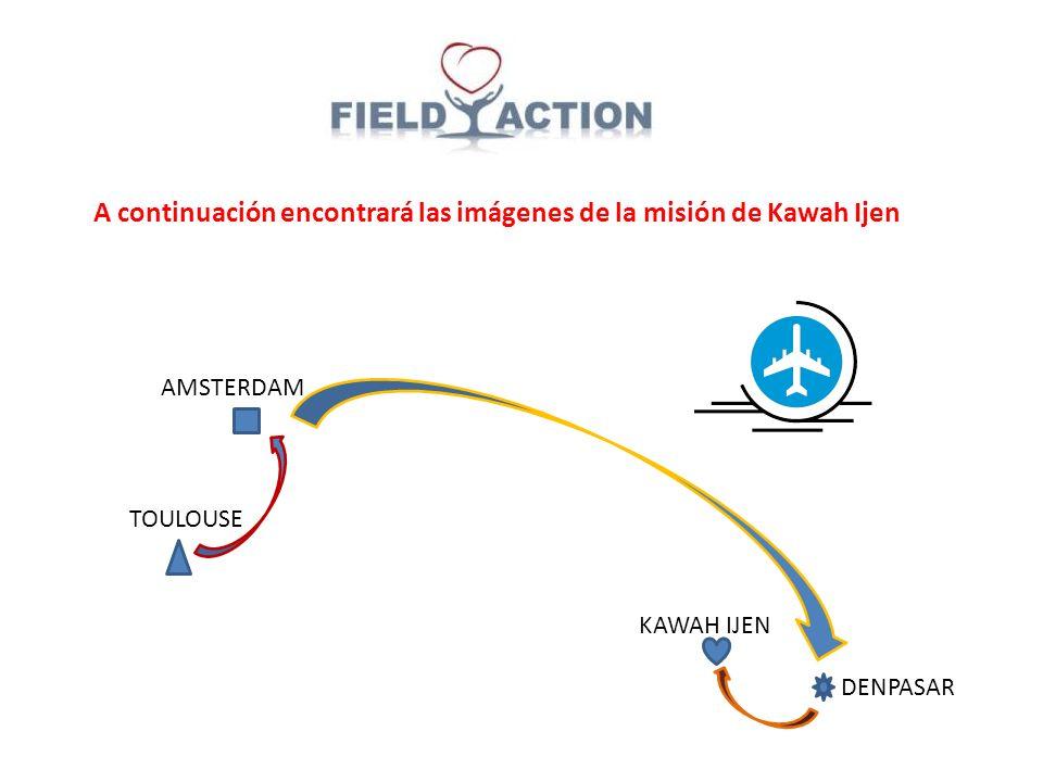 A continuación encontrará las imágenes de la misión de Kawah Ijen TOULOUSE DENPASAR AMSTERDAM KAWAH IJEN
