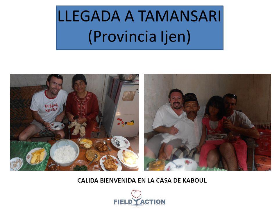 LLEGADA A TAMANSARI (Provincia Ijen) CALIDA BIENVENIDA EN LA CASA DE KABOUL