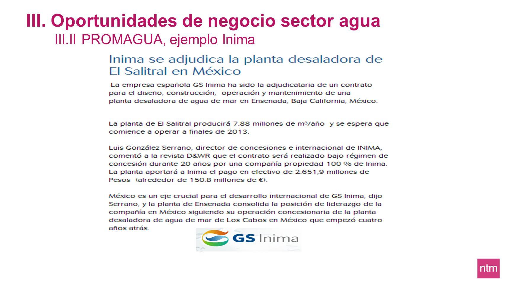 III. Oportunidades de negocio sector agua III.II PROMAGUA, ejemplo Inima