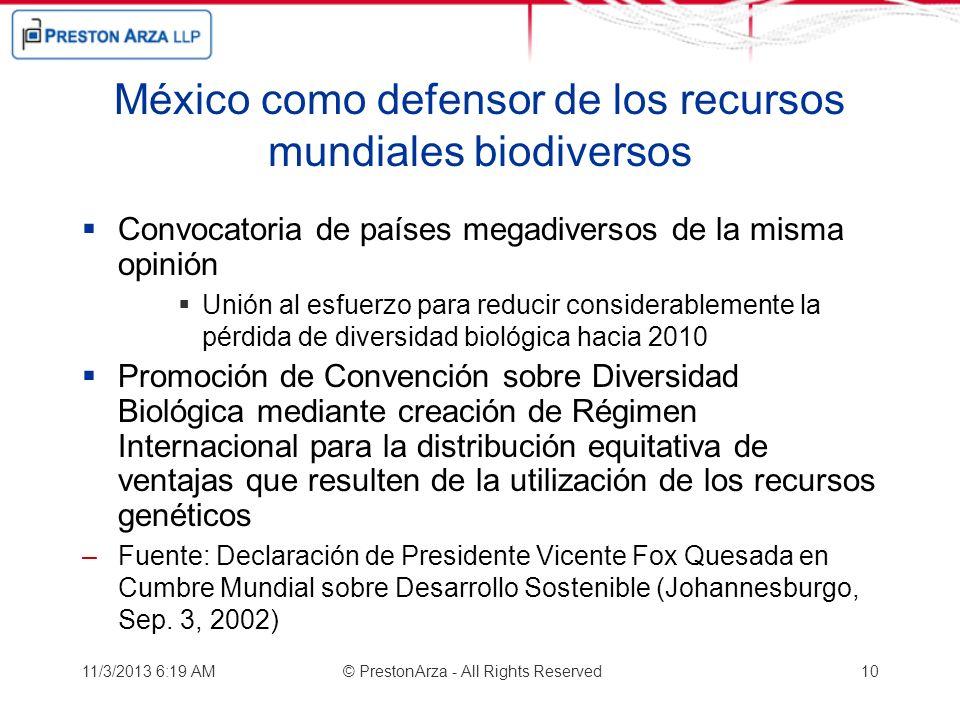México como defensor de los recursos mundiales biodiversos Convocatoria de países megadiversos de la misma opinión Unión al esfuerzo para reducir cons