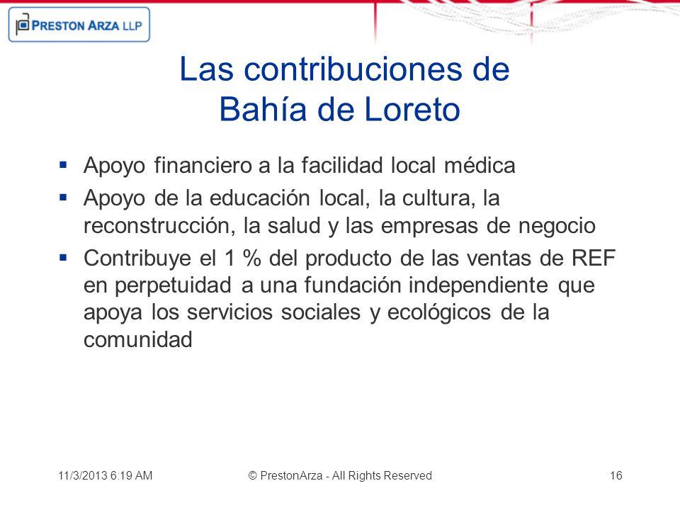 Las contribuciones de Bahía de Loreto Apoyo financiero a la facilidad local médica Apoyo de la educación local, la cultura, la reconstrucción, la salu