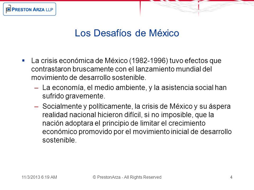 Los Desafíos de México La crisis económica de México (1982-1996) tuvo efectos que contrastaron bruscamente con el lanzamiento mundial del movimiento d