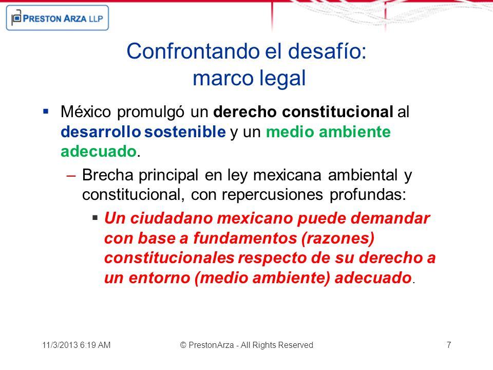 Confrontando el desafío: marco legal México promulgó un derecho constitucional al desarrollo sostenible y un medio ambiente adecuado. –Brecha principa