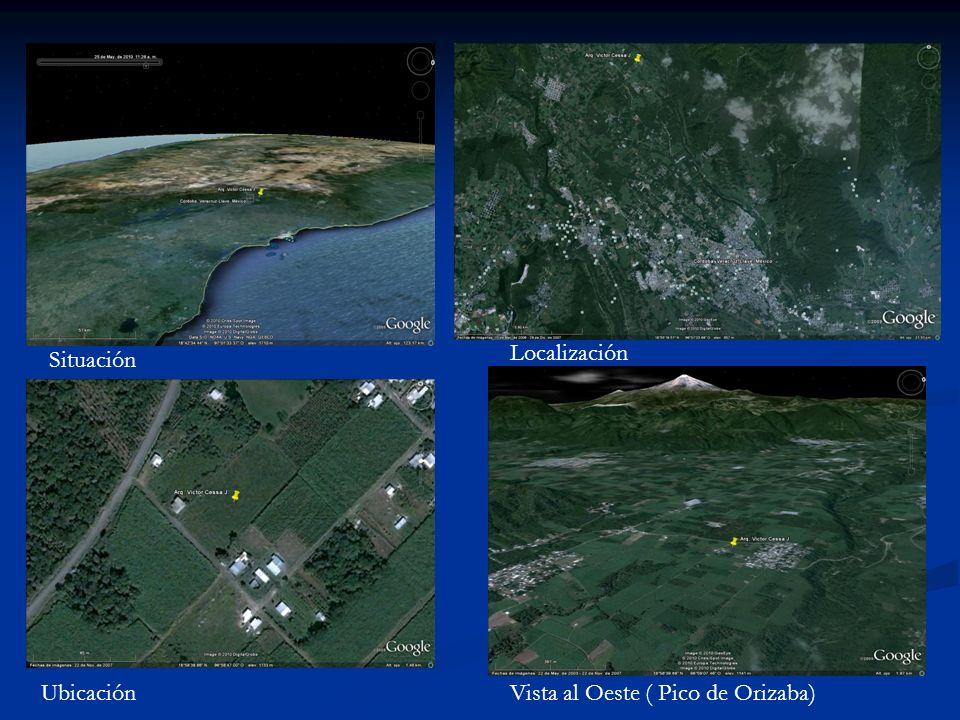 Situación Localización UbicaciónVista al Oeste ( Pico de Orizaba)