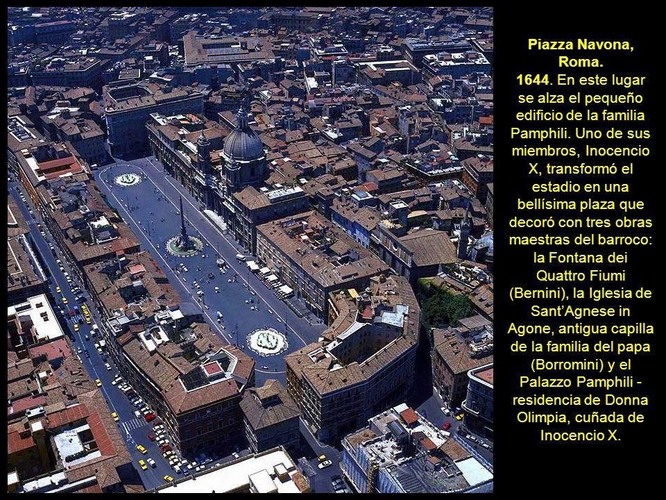 Piazza Navona, Roma. 1644. En este lugar se alza el pequeño edificio de la familia Pamphili. Uno de sus miembros, Inocencio X, transformó el estadio e