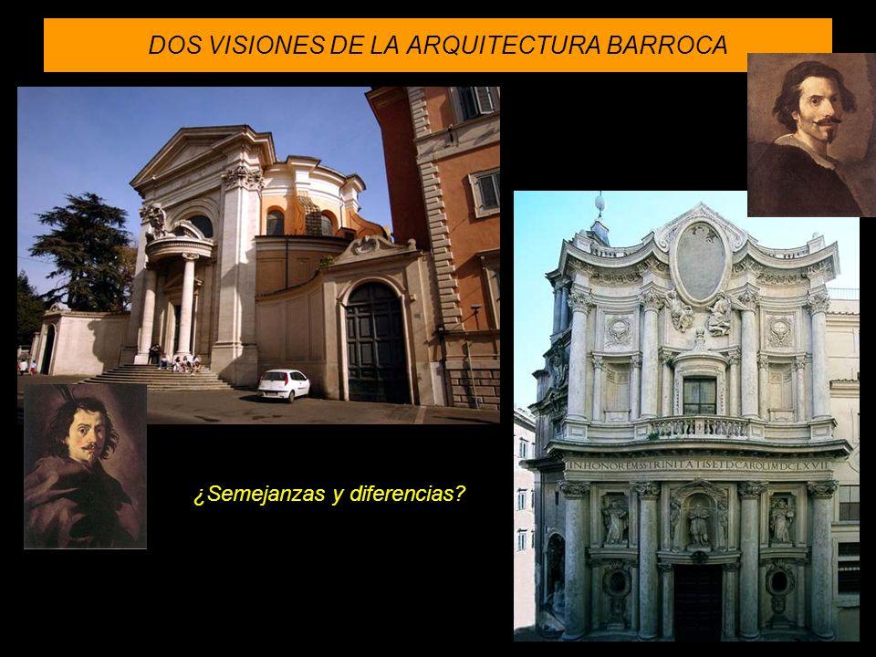 DOS VISIONES DE LA ARQUITECTURA BARROCA ¿Semejanzas y diferencias?