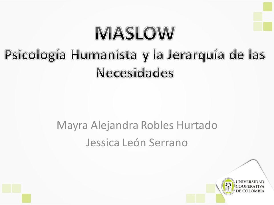 Mayra Alejandra Robles Hurtado Jessica León Serrano