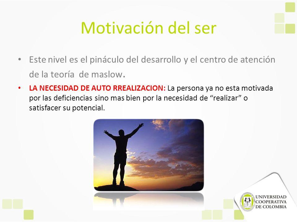 Diferencias entre la motivación D y la motivación B Motivación D Motivación deficitaria, maslow la definió como la gente en el nivel de autorrealización como meta motivada.