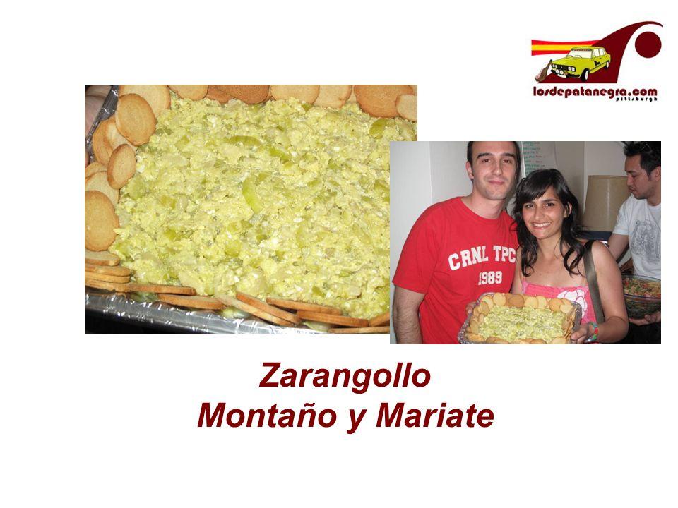 Zarangollo Montaño y Mariate