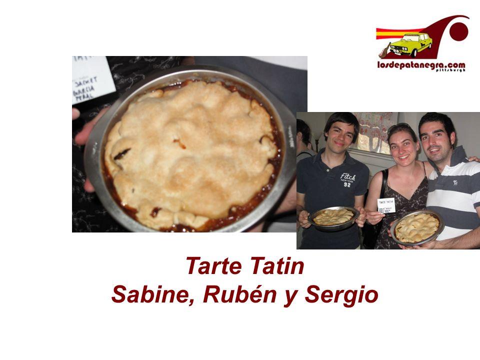 Tarte Tatin Sabine, Rubén y Sergio