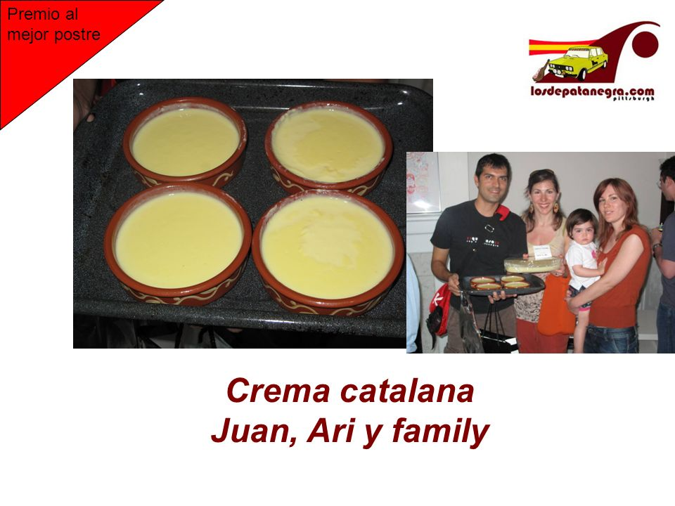Crema catalana Juan, Ari y family Premio al mejor postre