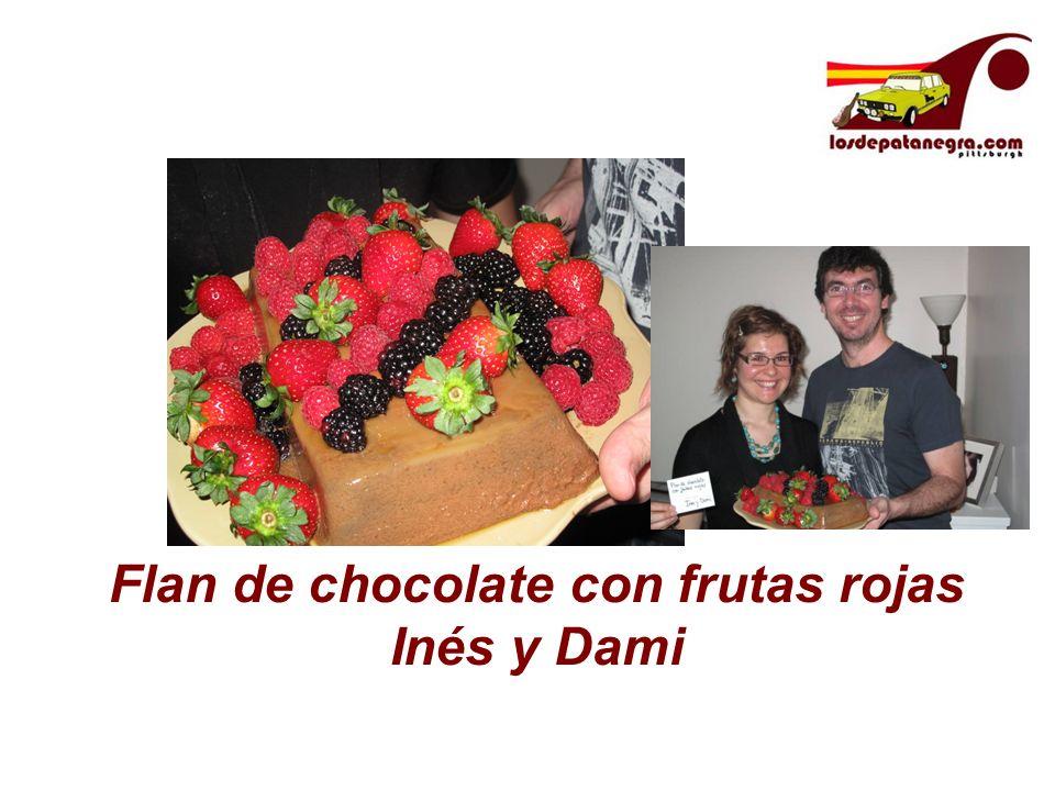 Flan de chocolate con frutas rojas Inés y Dami