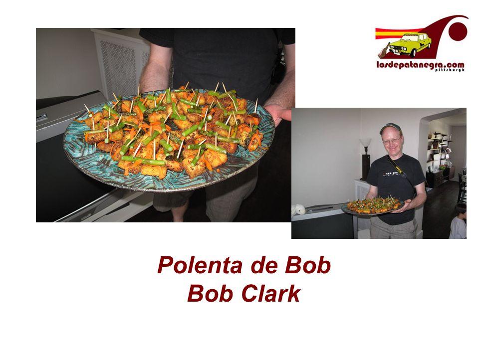 Polenta de Bob Bob Clark