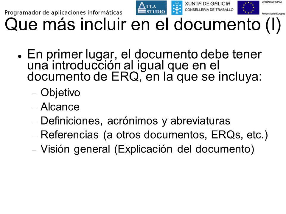 Que más incluir en el documento (I) En primer lugar, el documento debe tener una introducción al igual que en el documento de ERQ, en la que se incluy