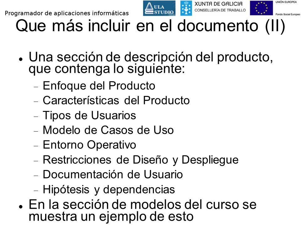Que más incluir en el documento (II) Una sección de descripción del producto, que contenga lo siguiente: Enfoque del Producto Características del Prod