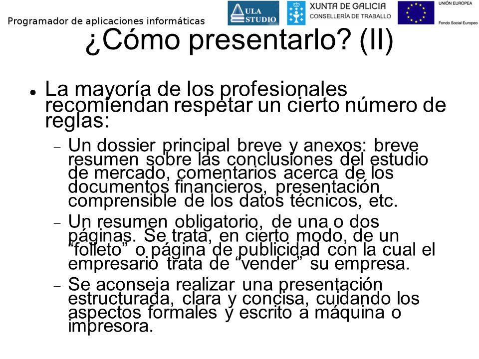 ¿Cómo presentarlo? (II) La mayoría de los profesionales recomiendan respetar un cierto número de reglas: Un dossier principal breve y anexos: breve re