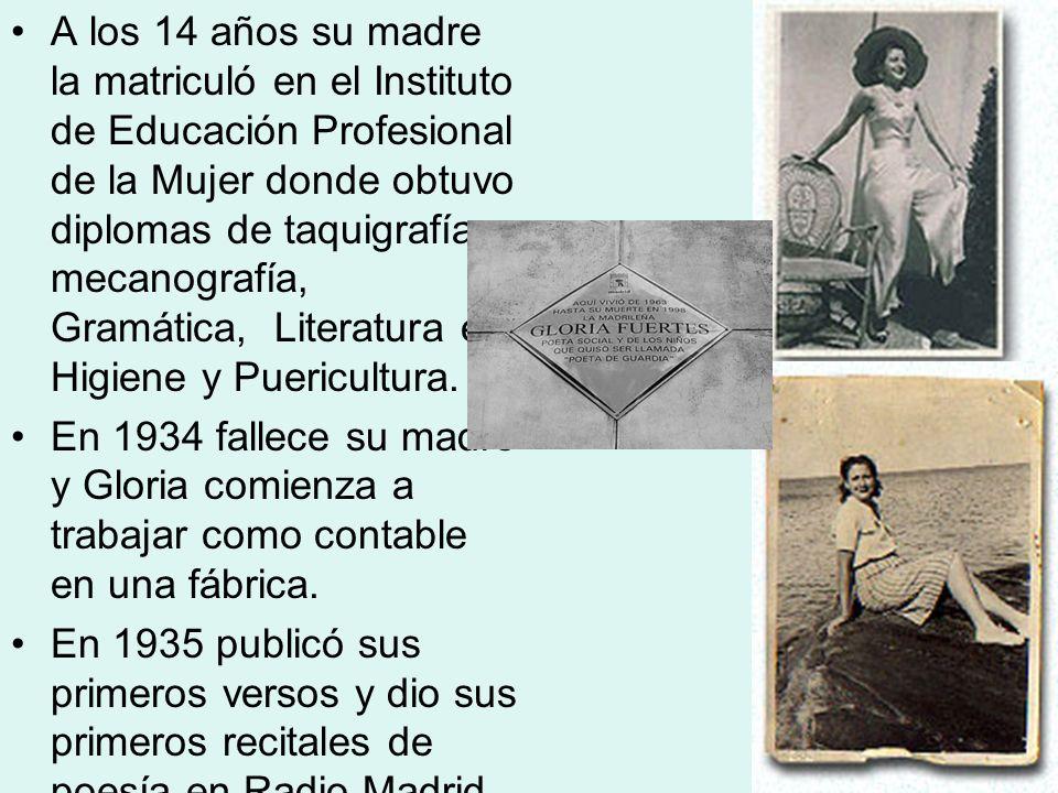 A los 14 años su madre la matriculó en el Instituto de Educación Profesional de la Mujer donde obtuvo diplomas de taquigrafía, mecanografía, Gramática