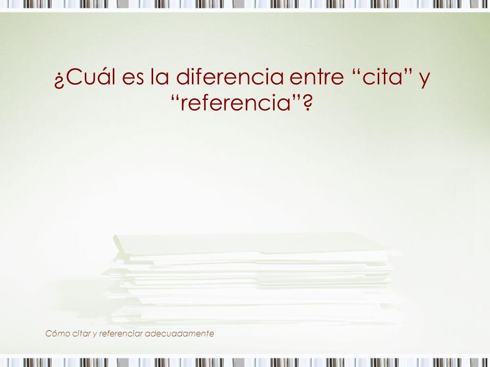 ¿Cuál es la diferencia entre cita y referencia? Cómo citar y referenciar adecuadamente