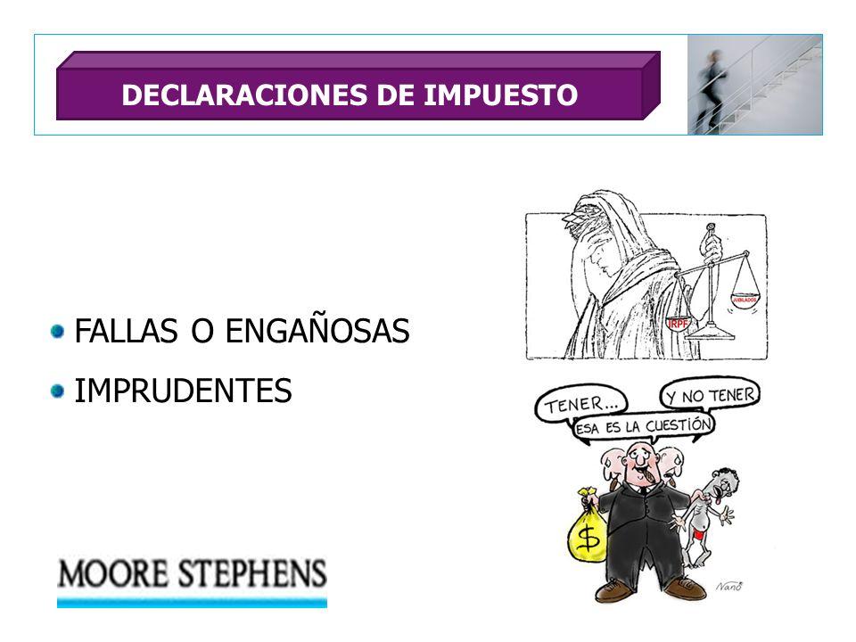 FALLAS O ENGAÑOSAS IMPRUDENTES DECLARACIONES DE IMPUESTO