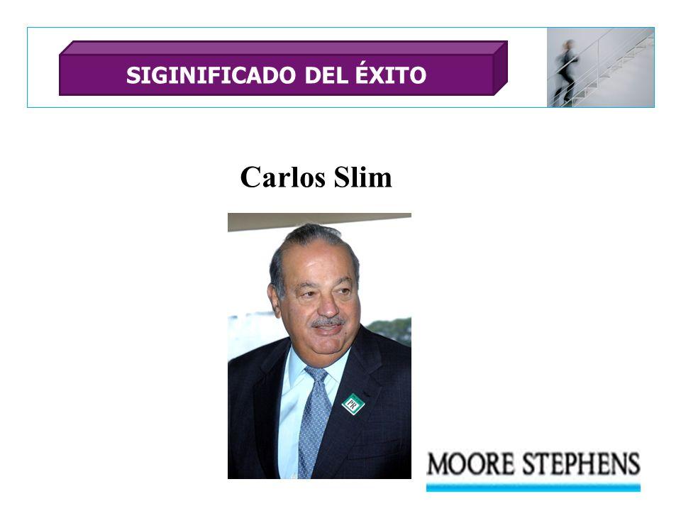 Carlos Slim SIGINIFICADO DEL ÉXITO