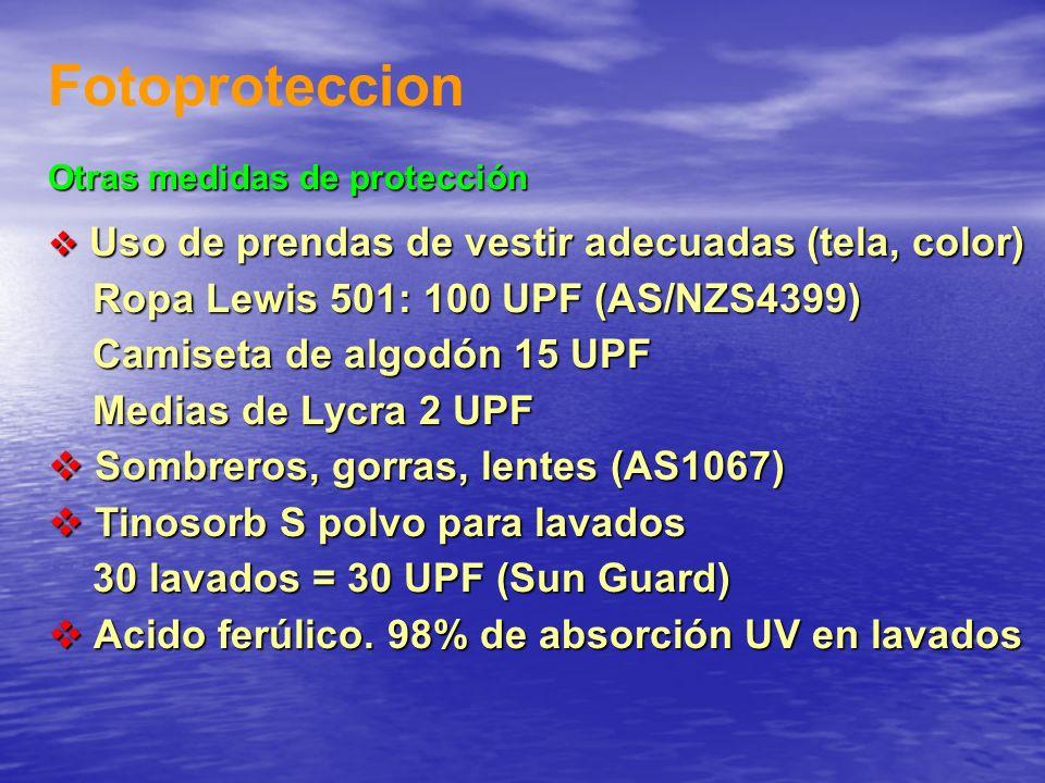 Fotoproteccion Otras medidas de protección Uso de prendas de vestir adecuadas (tela, color) Uso de prendas de vestir adecuadas (tela, color) Ropa Lewi
