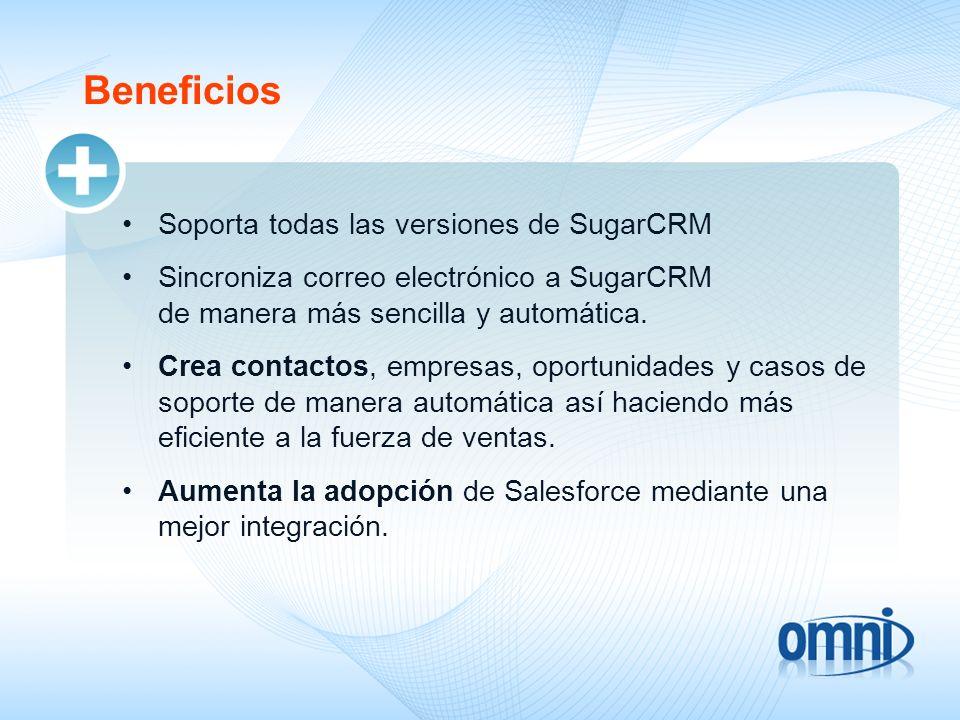 Beneficios Soporta todas las versiones de SugarCRM Sincroniza correo electrónico a SugarCRM de manera más sencilla y automática. Crea contactos, empre