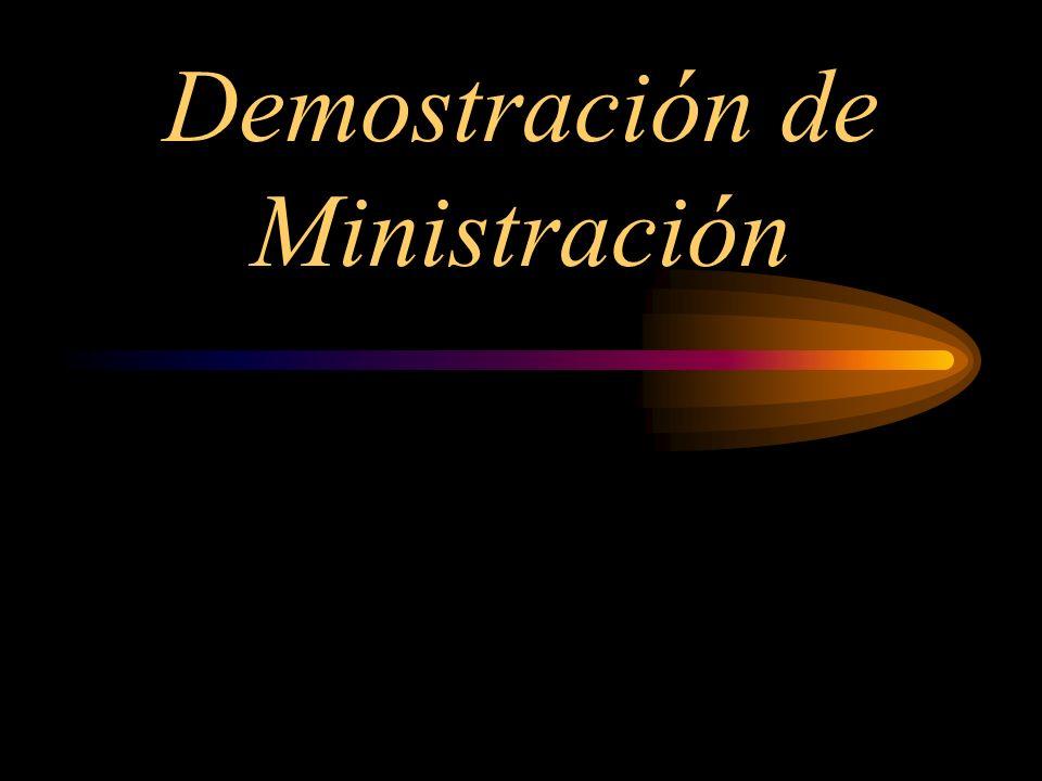 Demostración de Ministración